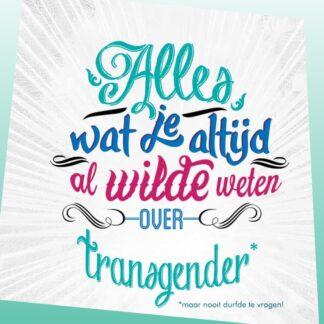 Alles wat je altijd wilde weten over transgender